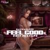 Feel Good (Dancehall Mix 2017) 🕯