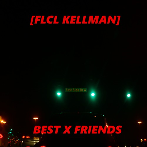 Best X Friends (prod. BYOU$)