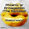 Phoenix or Armageddon (Governments On Crack Remix)