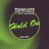 Tough Love & Roger 'S - Man' Sanchez - Hold On Feat Boy George (OUT NOW)