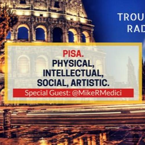 TR 063: PISA - Physical, Intellectual, Social, Artistic (Special Guest: @MikeRMedici)