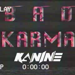 Axel Thesleff - Bad Karma (Kanine Bootleg) 4K Free DL
