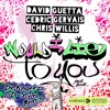 David Guetta And Cedric Gervais And Chris Willis Would I Lie To You Dr Knoerz And D Style Remix Mp3