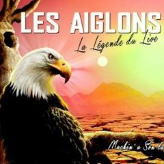 LES AIGLONS — L'effet Secondaire (2015)