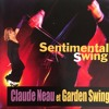 Claude Neau - Tango Stupéfiant( M.Dubas 1930 )avec GARDEN SWING