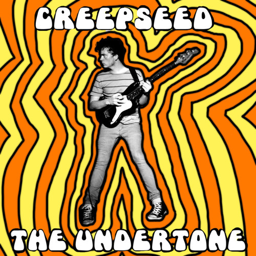 Creepseed - Holy Roller - The Undertone