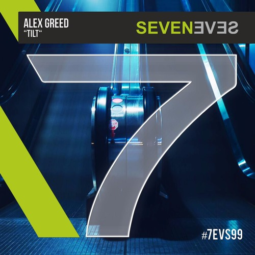 Alex Greed - Tilt (7EVS099)