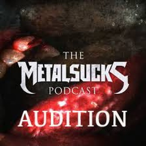 metalsucks-podcast-audition