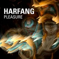 Harfang - Pleasure