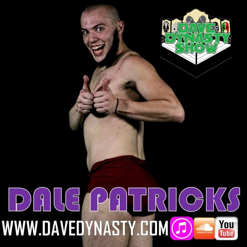 EP018 (w/h Dale Patricks)