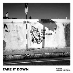 Take It Down - Dloxx & Machel Montano