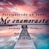 "Me Enamoraste - Anthony ""El K' Produce"" Ft Nani ""El Genio"" (Audio Official)| Prod: AR Record | 2017"