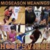Hoopsville: Midseason Meanings