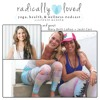 "Episode 29| Radically Blissed Out with Mary Beth LaRue and Jacki Carr Founders of ""Rock Your Bliss"""