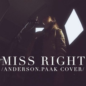 Miss Right (Anderson .Paak cover)