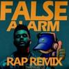 The Weeknd - False Alarm (Rap Remix)