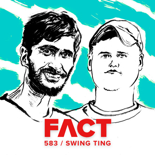 FACT mix 583 – Swing Ting (January '17)