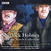 Sherlock Holmes, The Four Novel Collection (BBC Audiobooks extract) by Arthur Conan Doyle