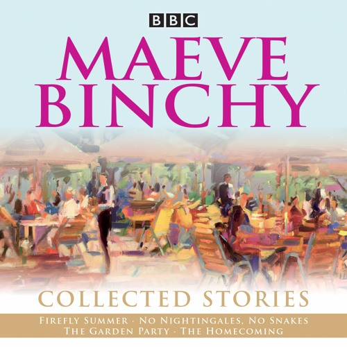 Maeve Binchy, Collected Stories (BBC Audiobook extract)