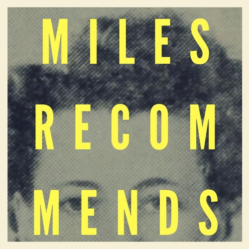 Extended Play by Miles Recommends