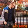 Jay Made - Matar Las Ganas