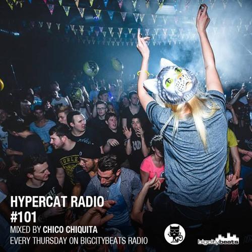 Hypercat Radioshow #101 by Chico Chiquita (05.01.2017)