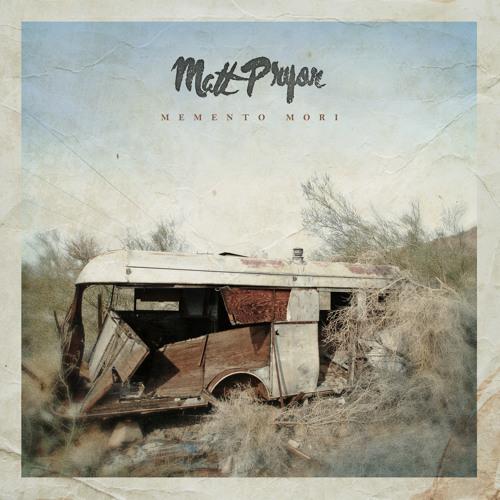 Matt Pryor - Memento Mori