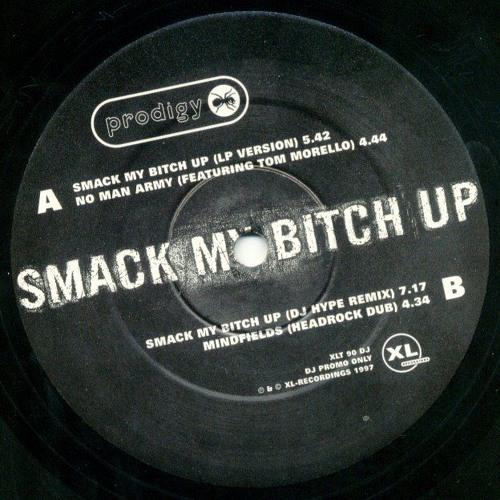 Smack my bitch up