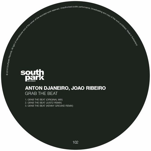 Anton Djaneiro & Joao Ribeiro - Grab The Beat [Southpark Records 102]