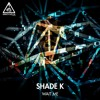 Shade K - Waiting [Out now]