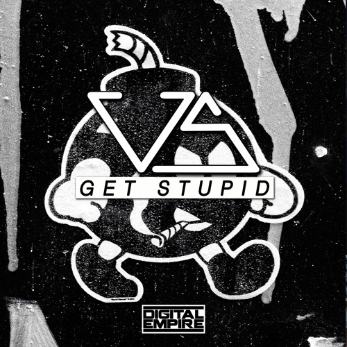 US - Get Stupid (Extended Mix) [Out Now]