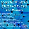 Matthew Yates - Smiling Faces (Linka's DRI Futuristic Tek Mix)