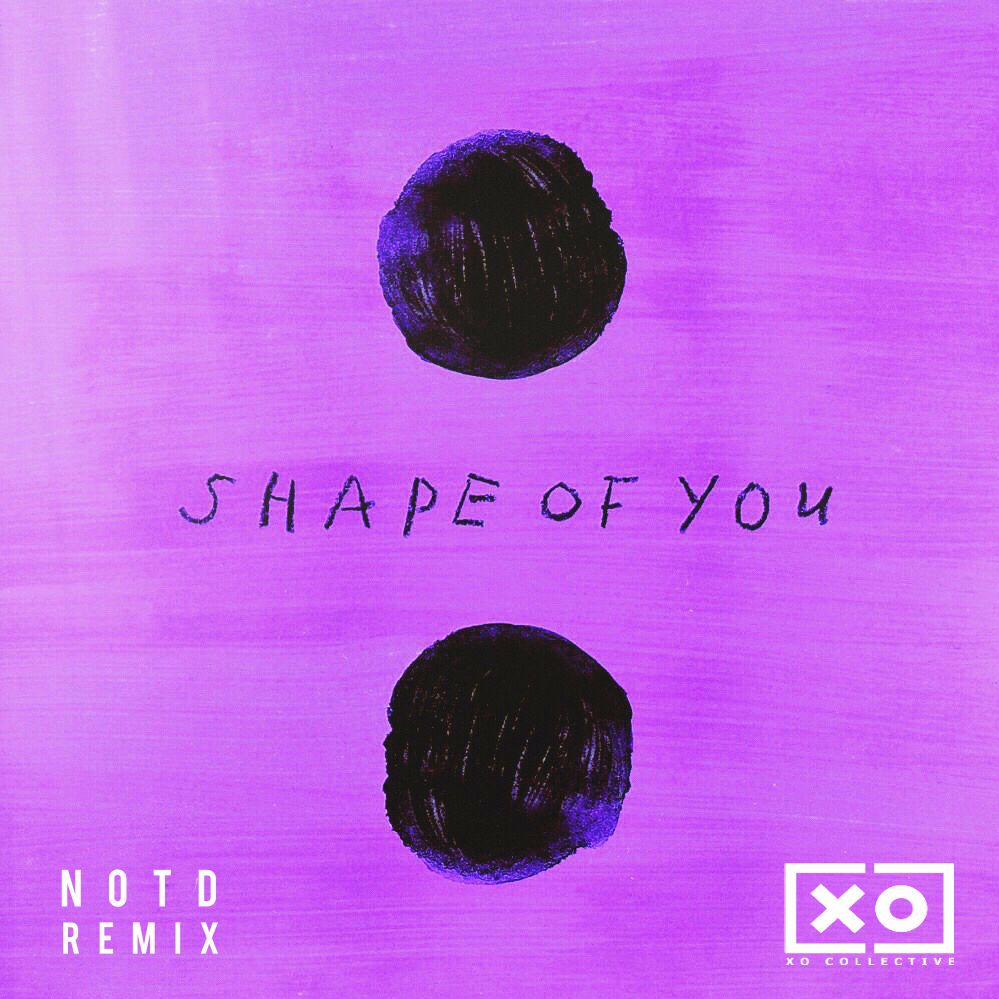 Download Ed Sheeran Shape Of You Notd Remix By Xo Collective Mp3 Soundcloud To Mp3 Converter