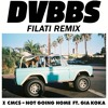 DVBBS & CMC$ - Not Going Home ft. Gia Koka (Filati Remix)