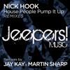 Nick Hook - House People Pump It Up - Jay Kay Remix Edit