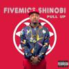 FIVEMICS SHINOBI -Pull Up