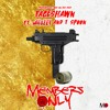Members Only feat. Mozzy & T Spoon