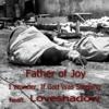 I Wonder, If God Was Sleeping (feat. Loveshadow)