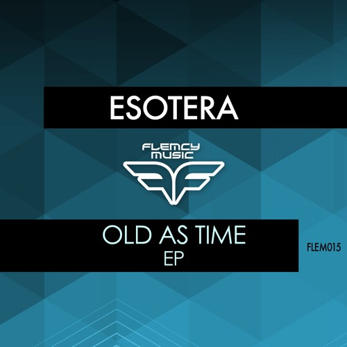 Esotera - Old As Time EP