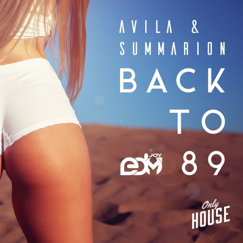 Avila & Summarion - Back To 89