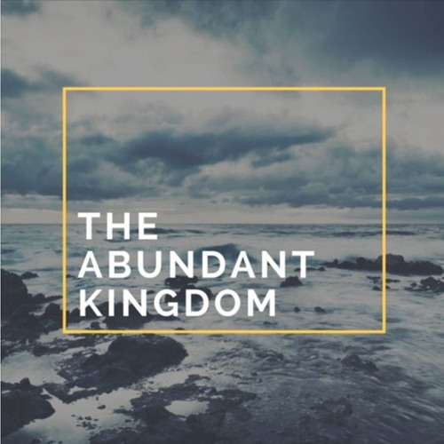01.08.17 - Jordanne Bonfield: The Abundant Kingdom #6
