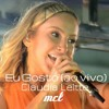Claudia Leitte - Eu Gosto ( Ao Vivo).