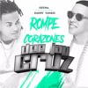 LA ROMPE CORAZONES - DADDY YANKEE Feat. OZUNA Dj Cruz La Linea Del Mix ™ 30 Portada del disco