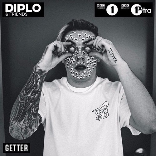 Getter - Diplo and Friends Mix