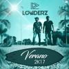 LOWDERZ - VERANO 2k17