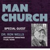 Man Church with Dr. Ron Wells 1-3-17