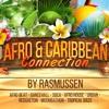 Download Afro & Caribbean Connection Mix By Rasmussen (Kranium, Busy Signal, Daddy Yankee, Timaya & Tiwa) Mp3