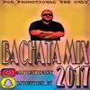 DJ TONY TONE BACHATA MIX 2017