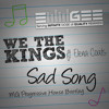 Sad Song Mg Progressive House Bootleg We The Kings Feat Elena Coats Mp3
