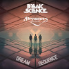 Break Science & Dreamers Delight - Dream Sequence